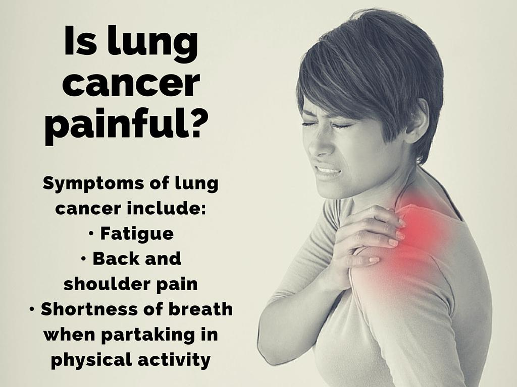 is lung cancer painful